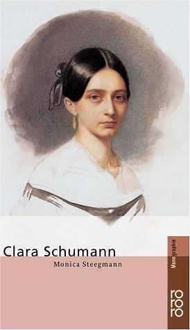Monica Steegmann - Clara Schumann
