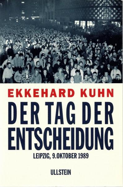 Ekkehard Kuhn - Der Tag der Entscheidung
